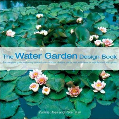 Cover image for The water garden design book