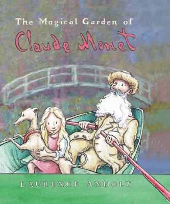 Cover image for The magical garden of Claude Monet