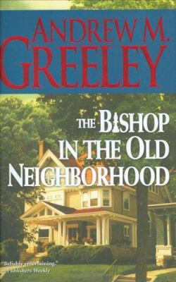 Cover image for The bishop in the old neighborhood : a Blackie Ryan story