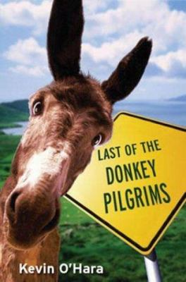 Cover image for Last of the donkey pilgrims