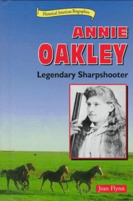 Cover image for Annie Oakley : legendary sharpshooter