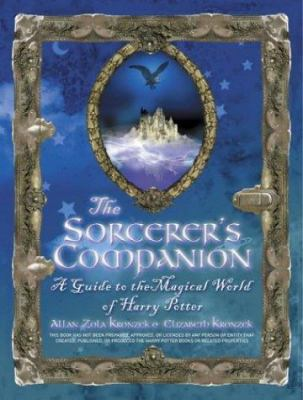 Cover image for The sorcerer's companion : a guide to the magical world of Harry Potter