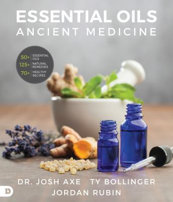 Cover image for Essential oils : ancient medicine