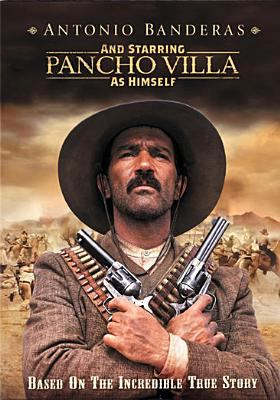 Cover image for And starring Pancho Villa as himself