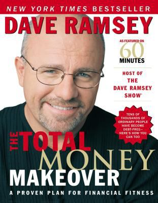 Cover image for The total money makeover : a proven plan for financial fitness