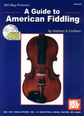 Cover image for Mel Bay presents a guide to American fiddling