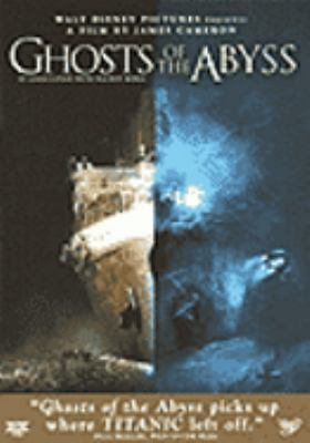 Cover image for Ghosts of the abyss
