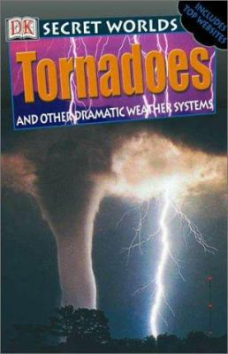 Cover image for Tornadoes : and other dramatic weather systems