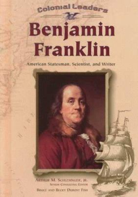 Cover image for Benjamin Franklin : American statesman, scientist, and writer