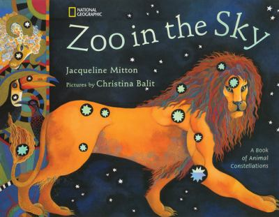 Cover image for Zoo in the sky : a book of animal constellations
