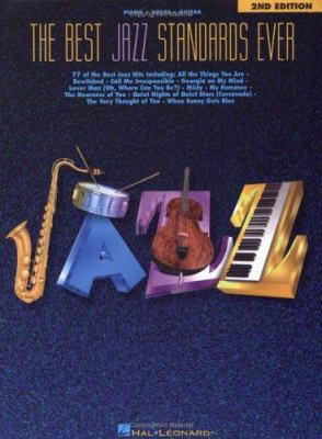 Cover image for The Best jazz standards ever : piano, vocal, guitar.