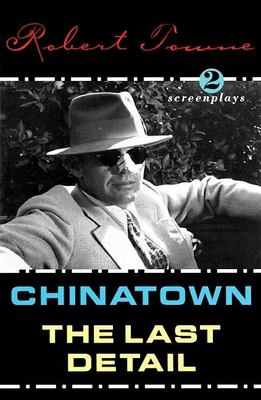 Cover image for Chinatown ; The last detail : screenplays