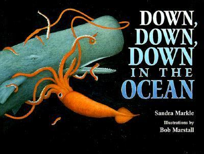 Cover image for Down, down, down in the ocean