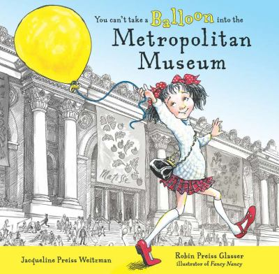Cover image for You can't take a balloon into the Metropolitan Museum