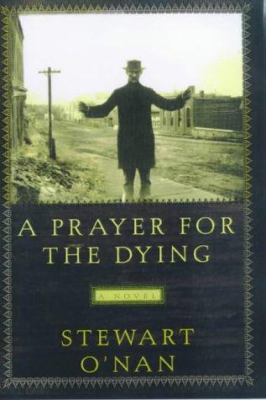 Cover image for A prayer for the dying : a novel