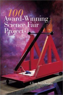 Cover image for 100 award-winning science fair projects
