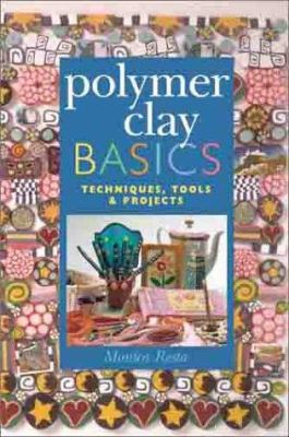 Cover image for Polymer clay basics