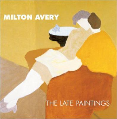 Cover image for Milton Avery : the late paintings