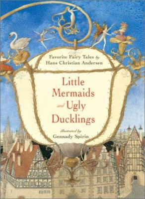 Cover image for Little mermaids and Ugly ducklings : favorite fairytales