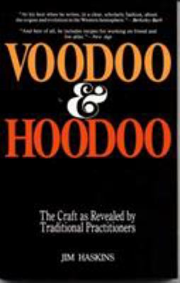 Cover image for Voodoo & hoodoo : their tradition and craft as revealed by actual practitioners