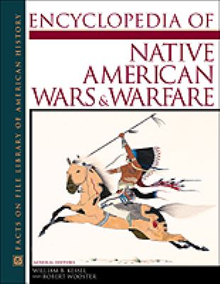 Cover image for Encyclopedia of Native American wars and warfare
