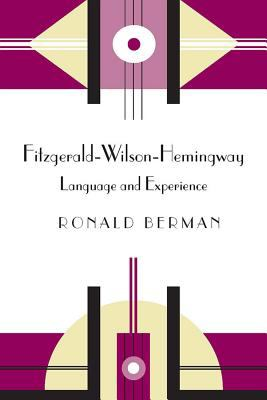 Cover image for Fitzgerald-Wilson-Hemingway : language and experience