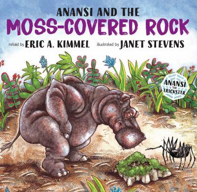Cover image for Anansi and the moss-covered rock