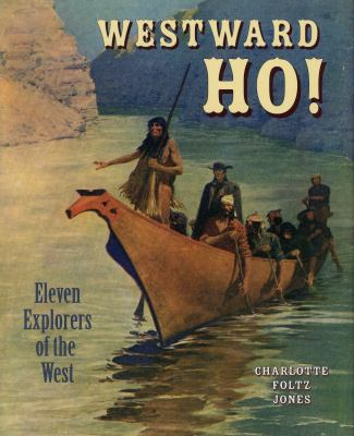 Cover image for Westward ho! : eleven explorers of the West