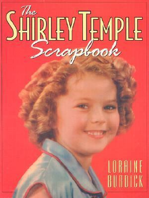 Cover image for The Shirley Temple scrapbook