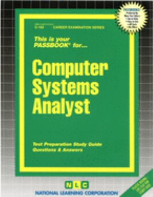 Cover image for Computer systems analyst : test preparation study guide, questions & answers.