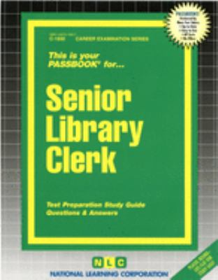 Cover image for This is your passbook for-- senior library clerk : test preparation study guide questions & answers.