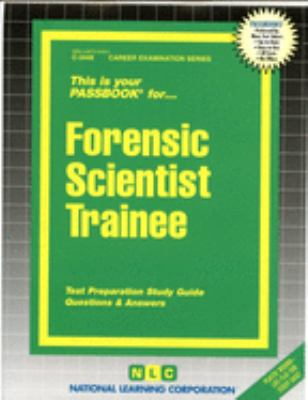 Cover image for Forensic scientist trainee : test preparation study guide, questions & answers.