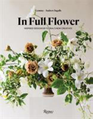 Cover image for In full flower : inspired designs by floral's new creatives