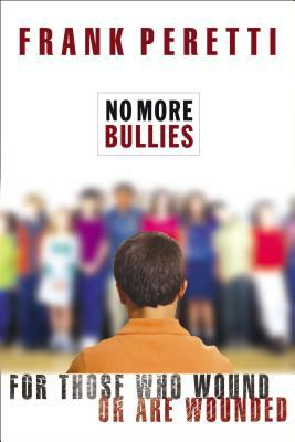 Cover image for No more bullies : [for those who wound or are wounded]