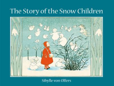 Cover image for The story of the snow children