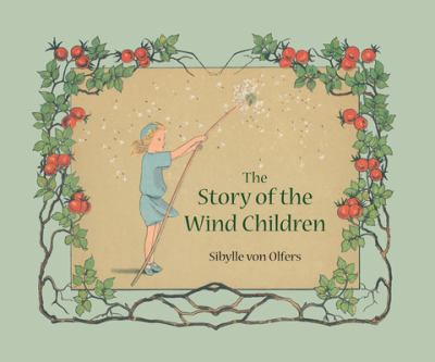 Cover image for The story of the wind children