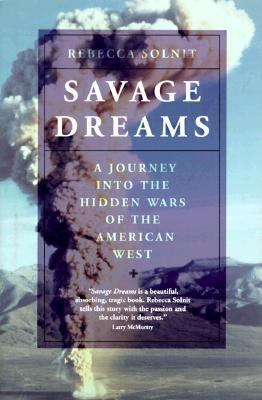 Cover image for Savage dreams : a journey into the hidden wars of the American West