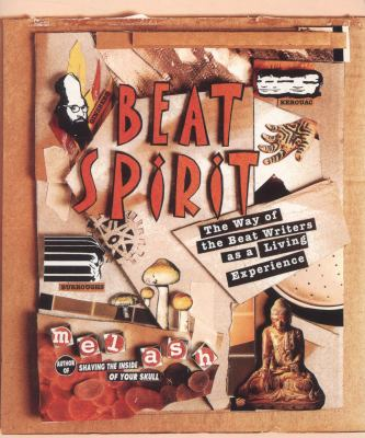 Cover image for Beat spirit : the way of the beat writers as a living expreience : an interactive workbook