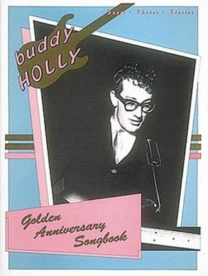 Cover image for Buddy Holly : golden anniversary songbook