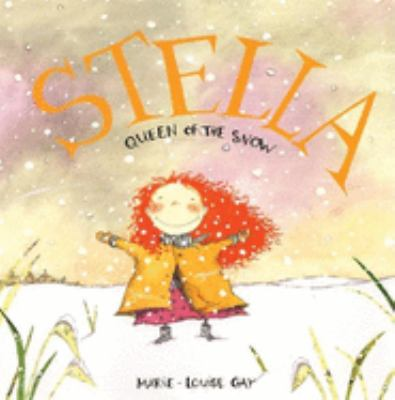 Cover image for Stella, queen of the snow