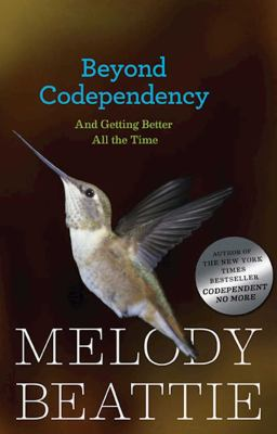 Cover image for Beyond codependency : and getting better all the time