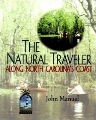 Cover image for The natural traveler along North Carolina's coast