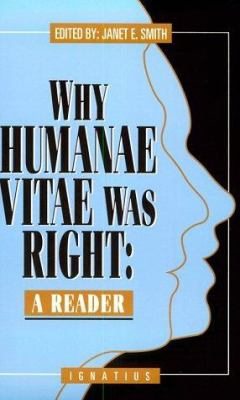 Cover image for Why Humanae vitae was right : a reader