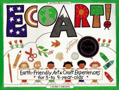 Cover image for EcoArt! : earth-friendly art & craft experiences for 3- to 9-year-olds
