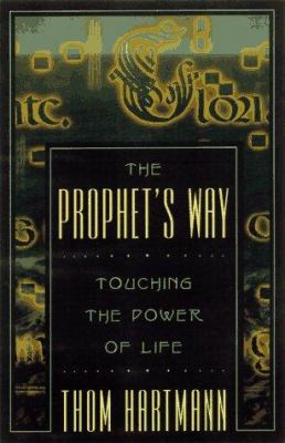 Cover image for The prophet's way : touching the power of life