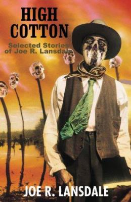 Cover image for High cotton : selected stories