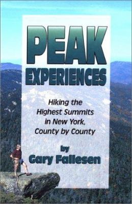 Cover image for Peak experiences : hiking the highest summits in New York, county by county