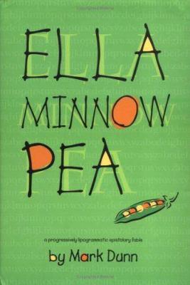 Cover image for Ella Minnow Pea : a progressively lipogrammatic epistolary fable