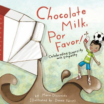 Cover image for Chocolate milk, por favor!