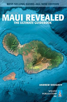 Cover image for Maui revealed : the ultimate guidebook
